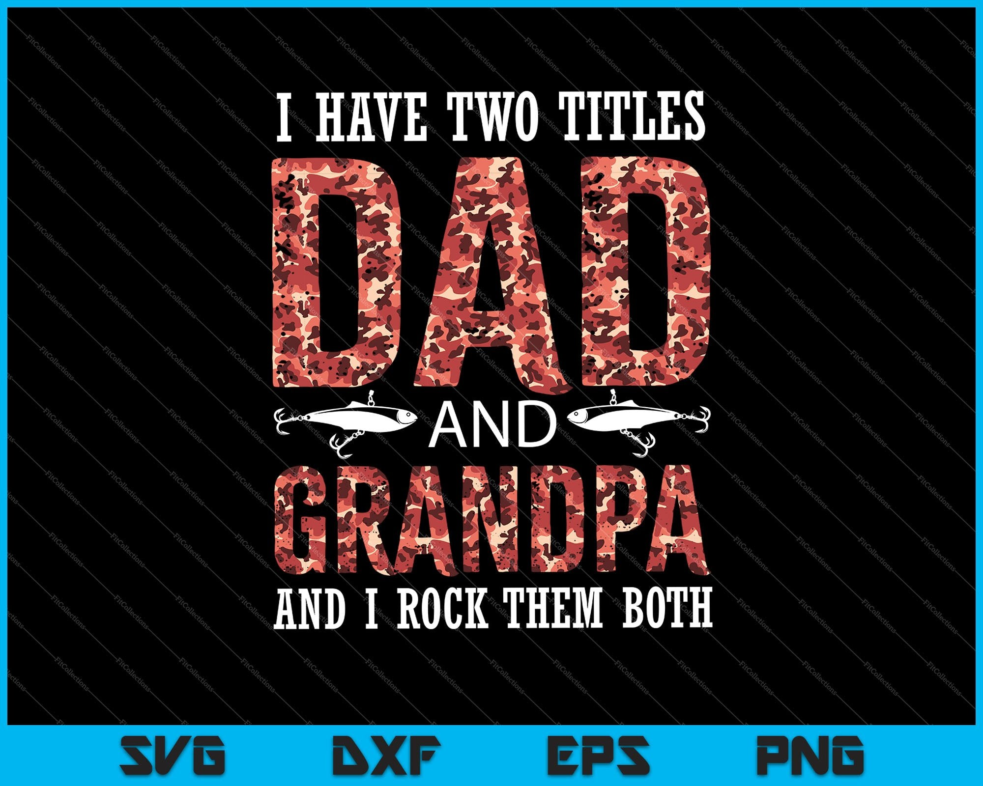 SVG Silhouette Transparent PNG I Have Two Titles Dad and Pawdre And I Rock Them Both Scan N Cut Cricut