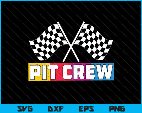 Pit Crew for Hosting Race Car Parties Parents Pit SVG PNG Cutting Printable Files