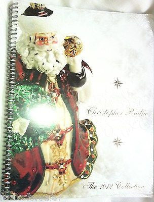 Christopher Radko 2012 COLOR CATALOG NEW sealed 164 pages