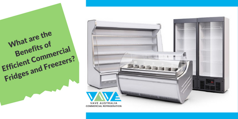 Benifits of Commercial Fridges and Freezers