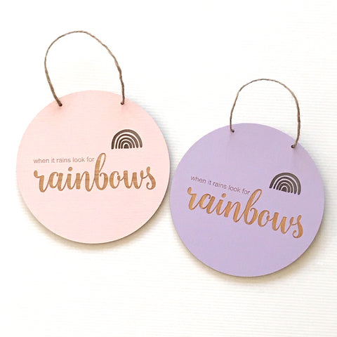 When it rains look for rainbows Wall Hanging