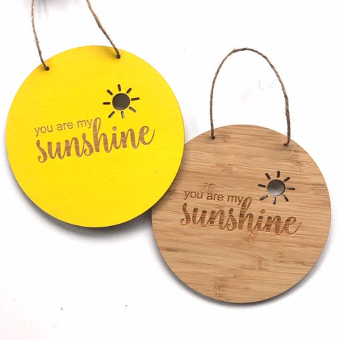 You are my sunshine Wall Hanging