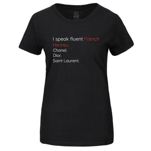 i speak fluent french - tshirt