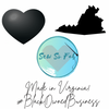 Black Owned Business and hand made in Virginia