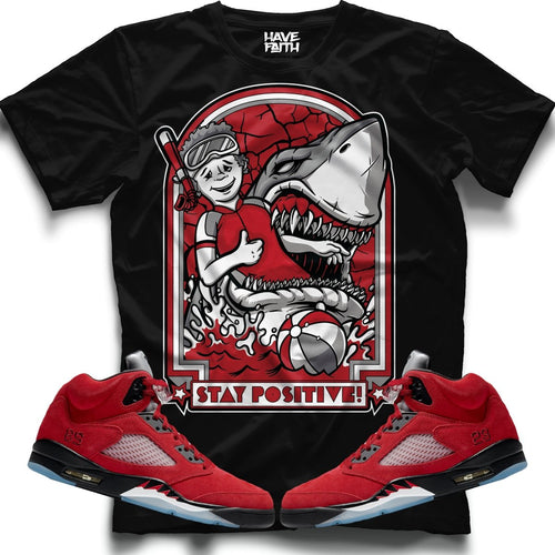 Stay Positive (Raging Bull Retro 5's) T-Shirt - Sneaker Combos