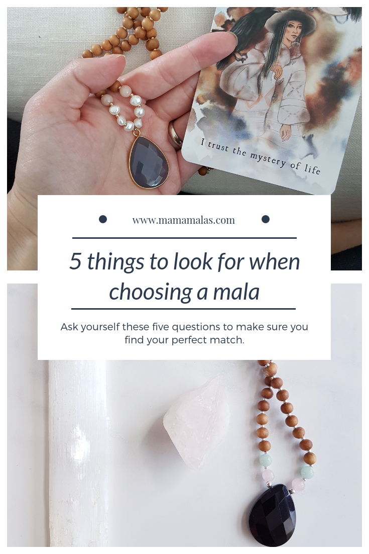 It can seem so overwhelming to choose when you find yourself drawn to many different malas, especially if you are new to healing stones and meditation in general. When choosing the right mala, there are five key elements that you should always keep in mind. The first thing we want to look at is what your intentions are.