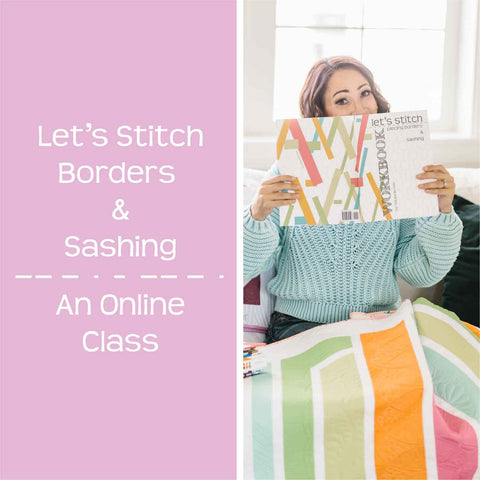 lets stitch borders and sashing
