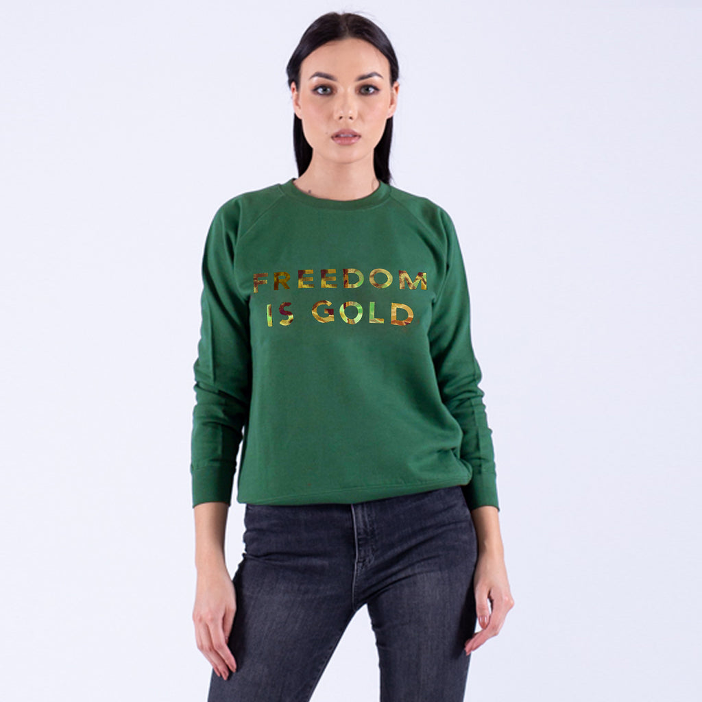 Sweatshirt Freedom Is Gold Hologramic Green