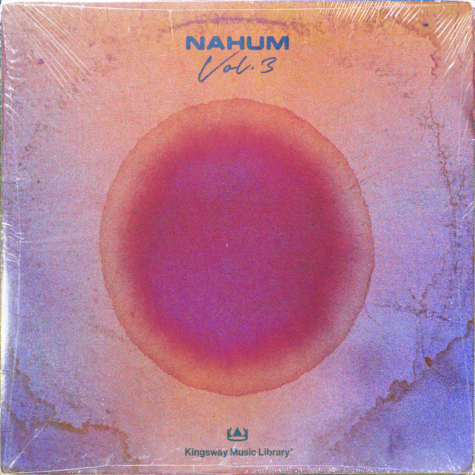 Kingsway Music Library - Nahum Vol 3