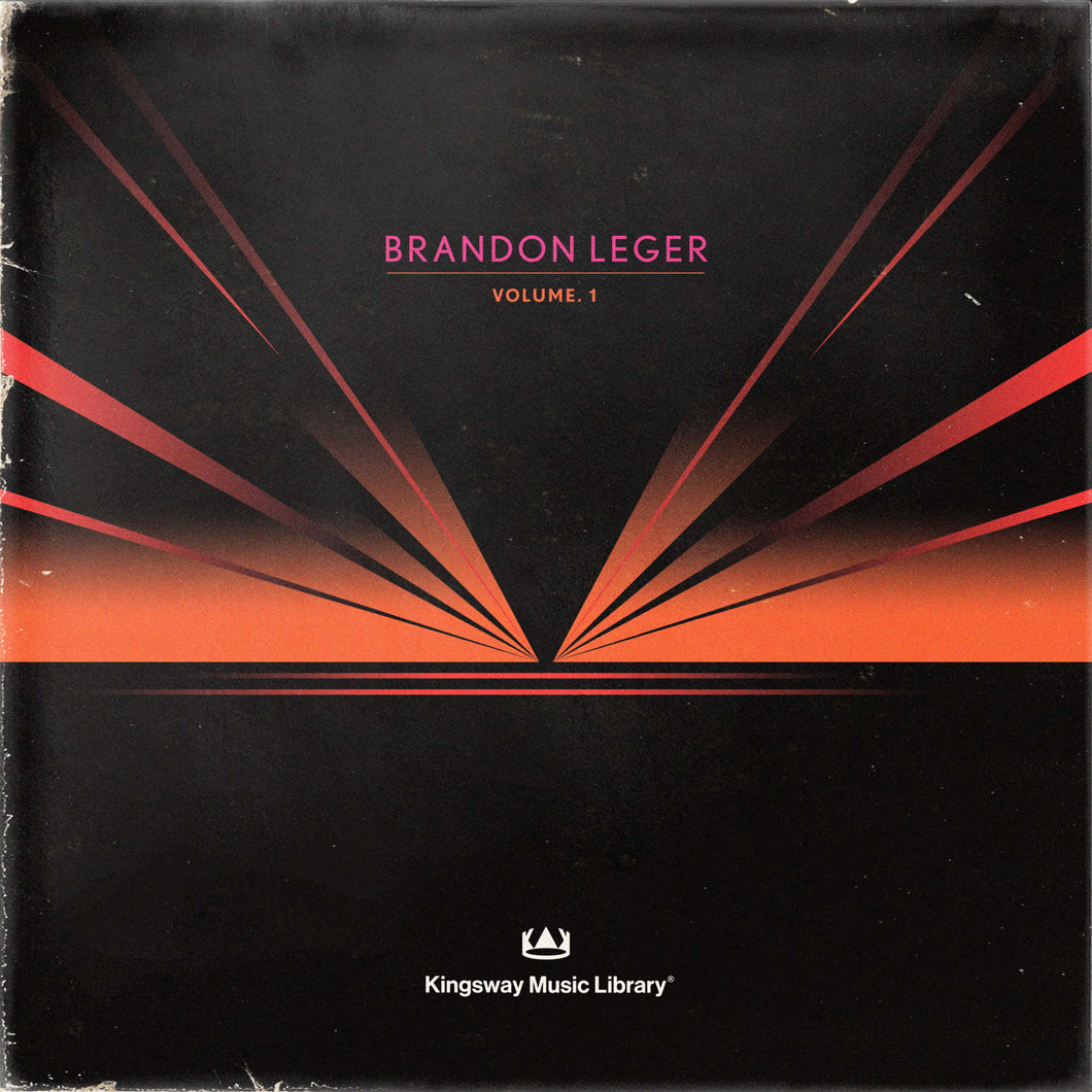 Kingsway Music Library - Brandon Leger VOL. 1