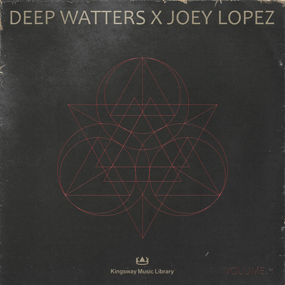 Kingsway Music Library - Deep Watters x Joey Lopez Vol 1