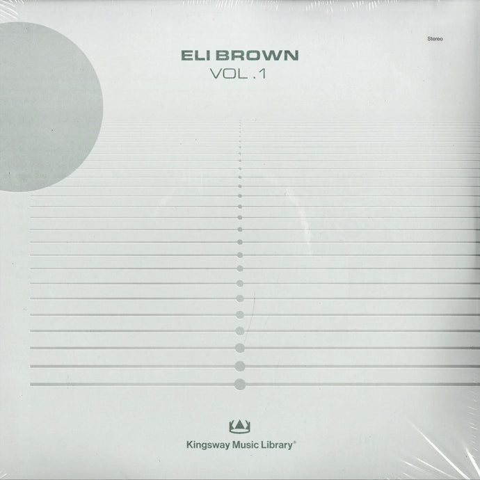 Kingsway Music Library Presents - Eli Brown VOL. 1