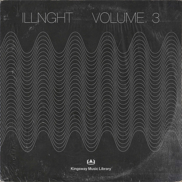 Kingsway Music Library - Illnght Vol. 3