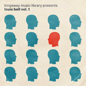 Kingsway Music Library - Louis Bell Vol. 1 (Digital Download)
