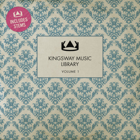Kingsway Music Library Vol. 1 - Stems (Digital Download)