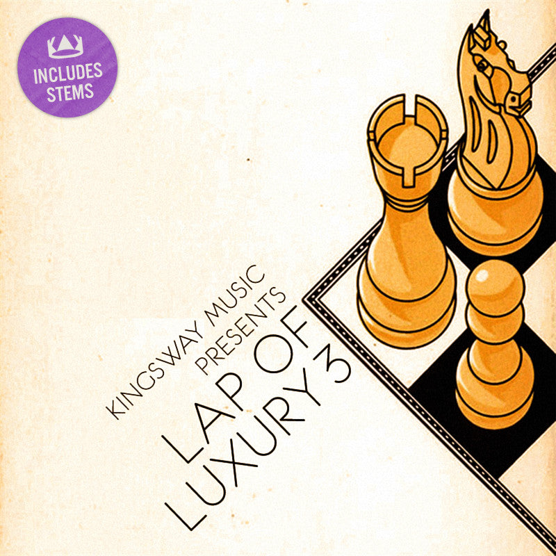 Kingsway Music Presents - Lap of Luxury Vol. 3 Stems (Digital Download)