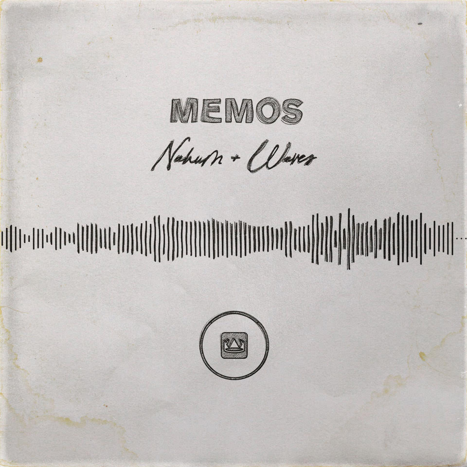 MEMOS - Nahum x Waves