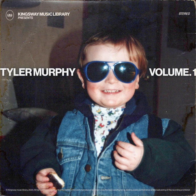Kingsway Music Library - Tyler Murphy Vol. 1