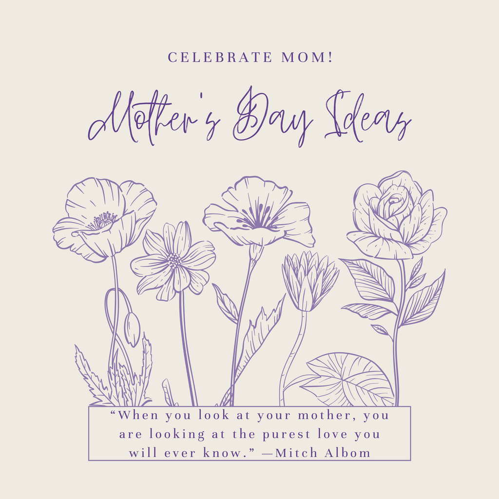 Stay-Home Mother's Day Celebration Ideas