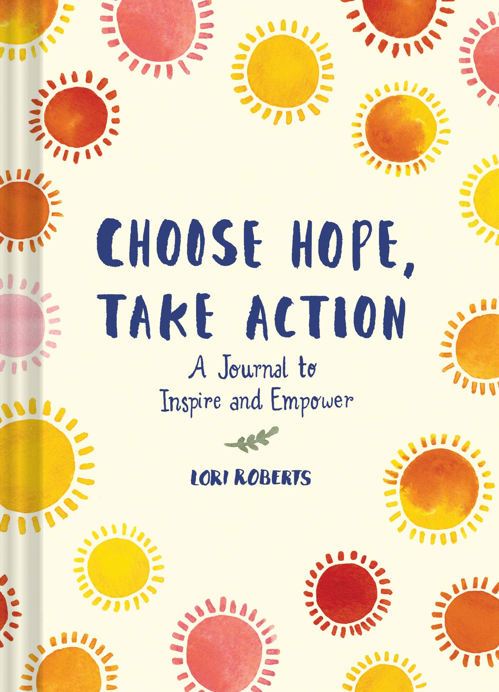 Choose Hope, Take Action | Chronicle Books | Guided Journal