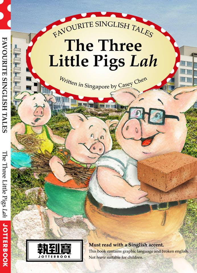 The 3 Little Pigs Lah | Singlish