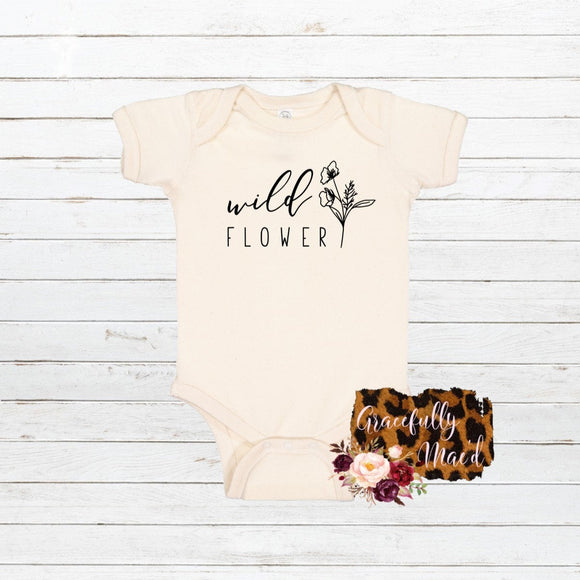 Wild Flower - Favorite - Baby Clothing - Farmhouse Apparel - Flower Child