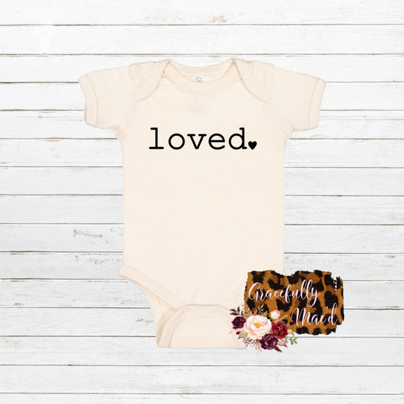 Loved. - Favorite - Baby Clothing - Farmhouse Apparel