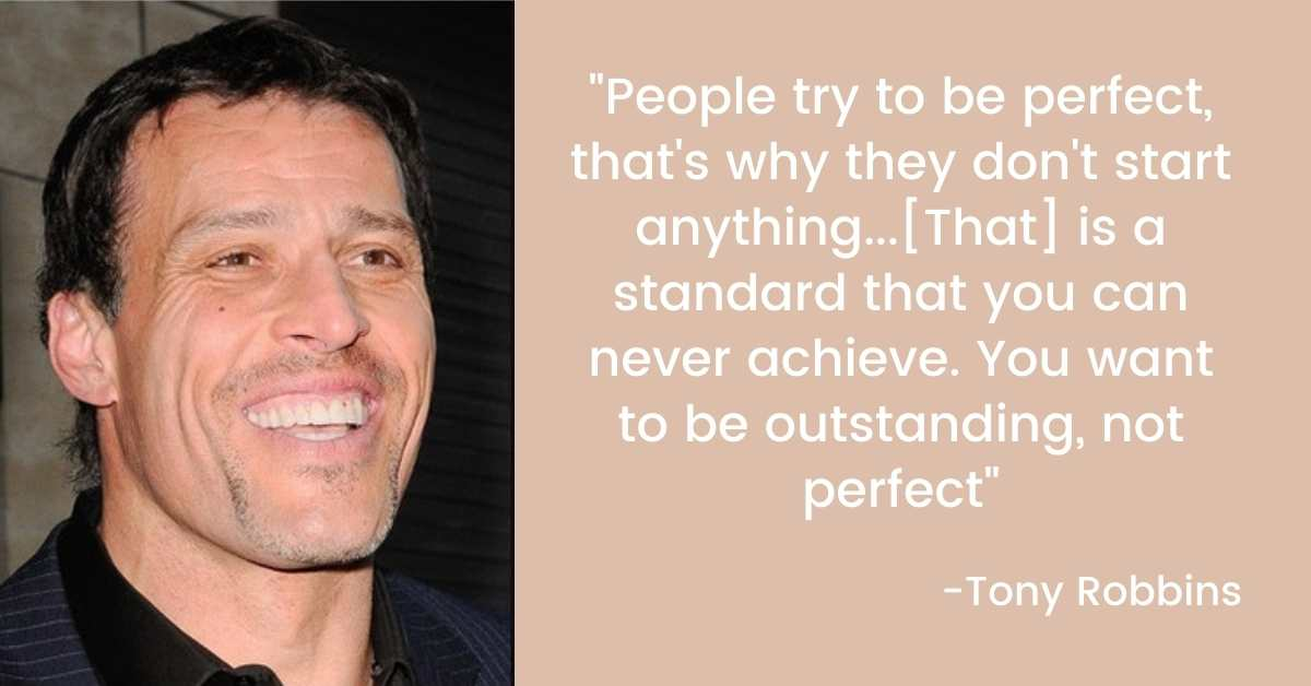 People don't start things because they are trying to be perfect