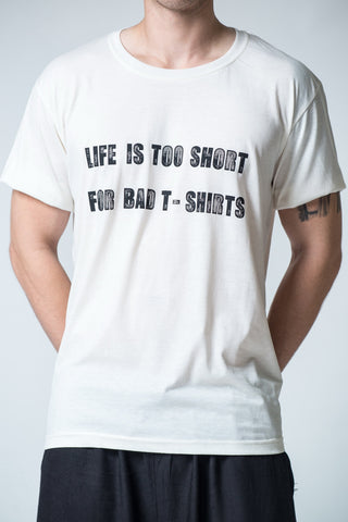 Men's Life Is Too Short T-Shirt White