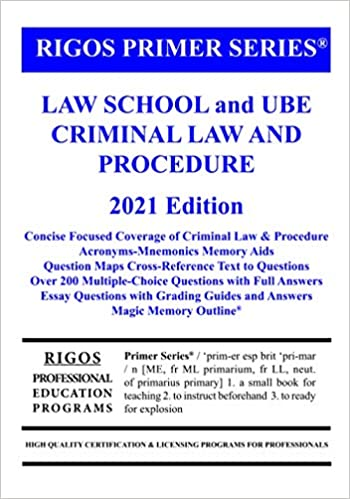 Rigos Primer Series Law School and UBE Criminal Law and Procedure (2021 Edition)