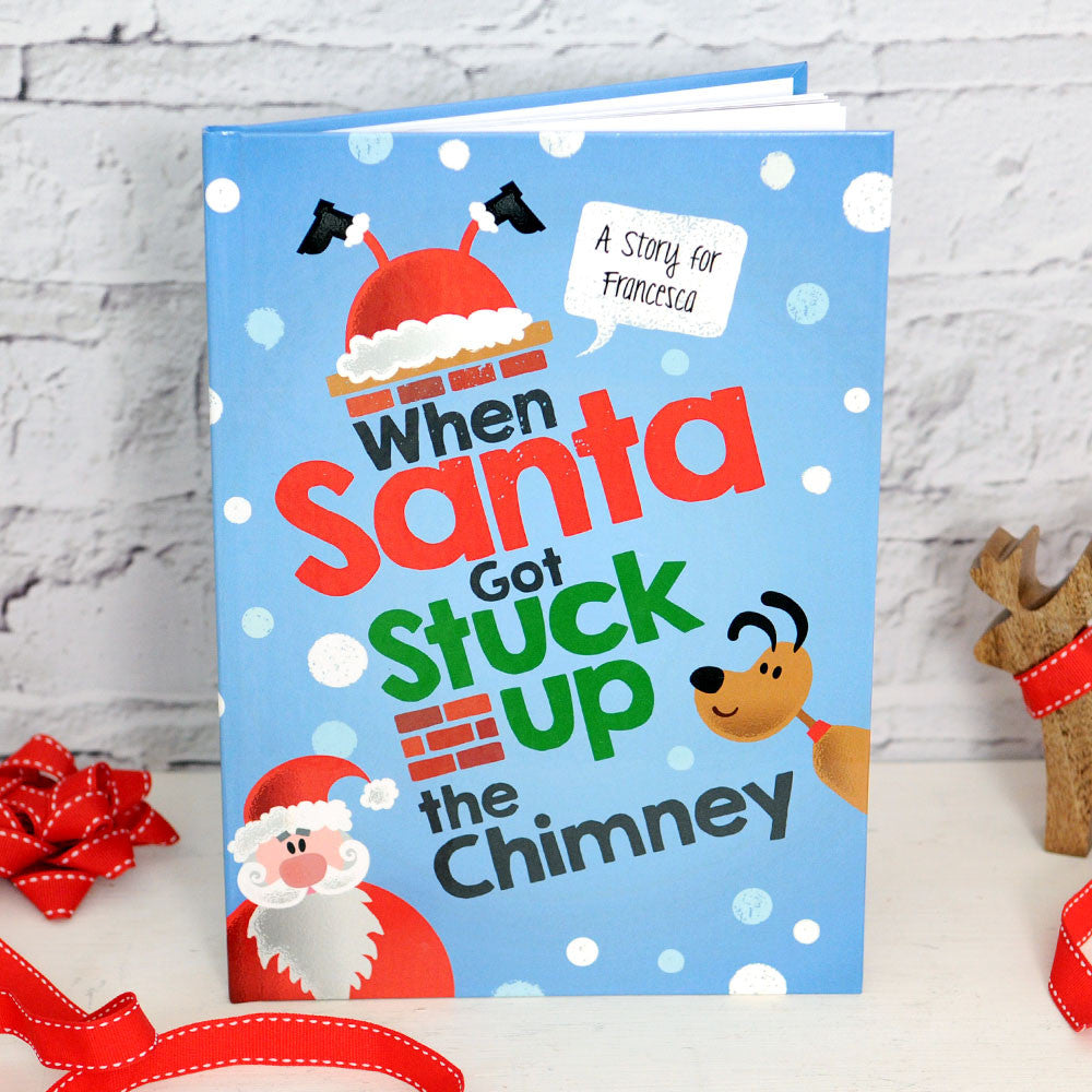 Personalised When Santa Got Stuck Up The Chimney Book - Personalised Gift Solutions - 1