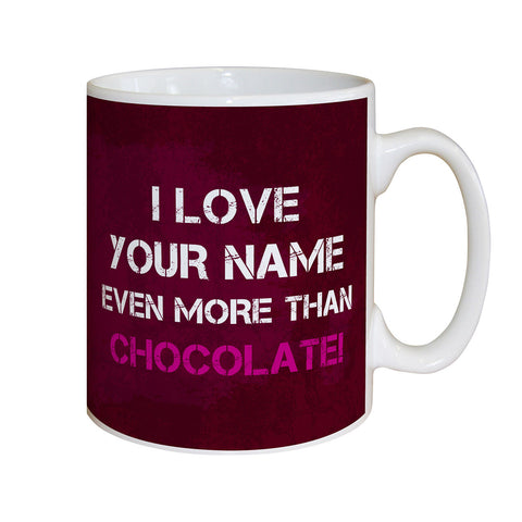 Personalised More Than Chocolate Mug