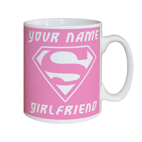 Personalised Super Girlfriend Mug