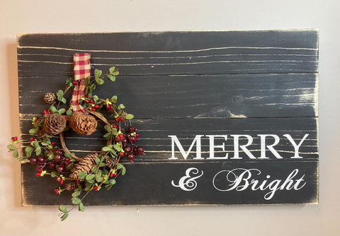 Merry & Bright distressed Wreath Christmas sign