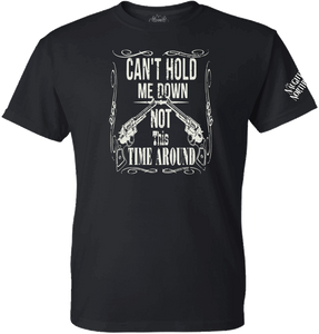 Can't Hold Me Down T-Shirt