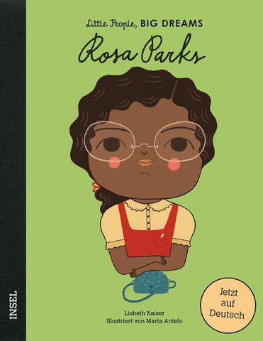 LITTLE PEOPLE, BIG DREAMS - Rosa Parks -