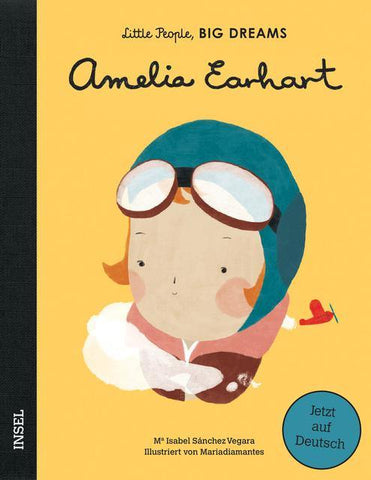 LITTLE PEOPLE, BIG DREAMS - Amelia Earhart -