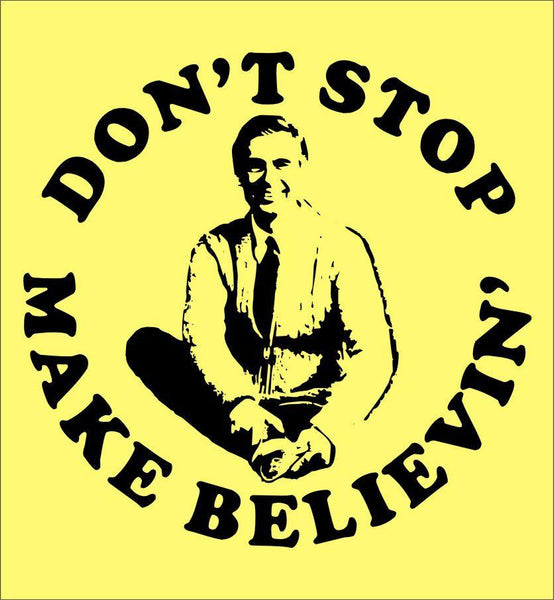 Don't Stop Make Believin'