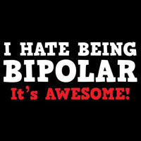 I Hate Being Bipolar