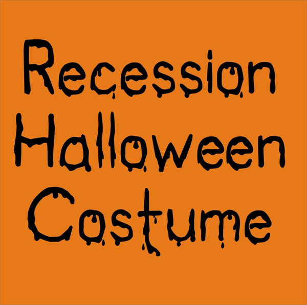 Recession Halloween Costume
