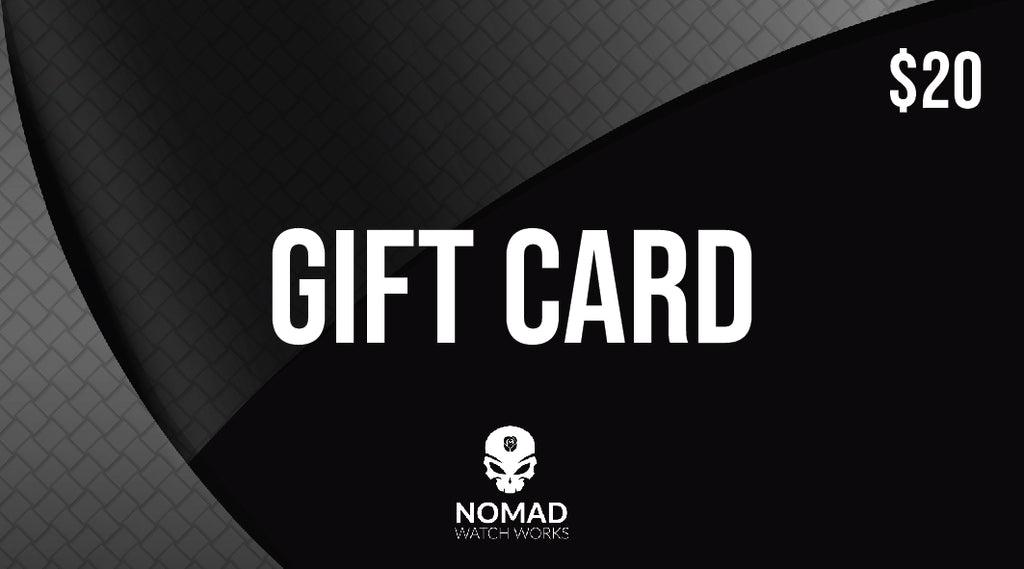Retail Gift Card $20 - Nomad watch Works