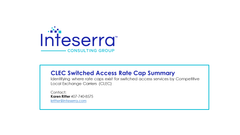 CLEC Switched Access Rate Cap Summary