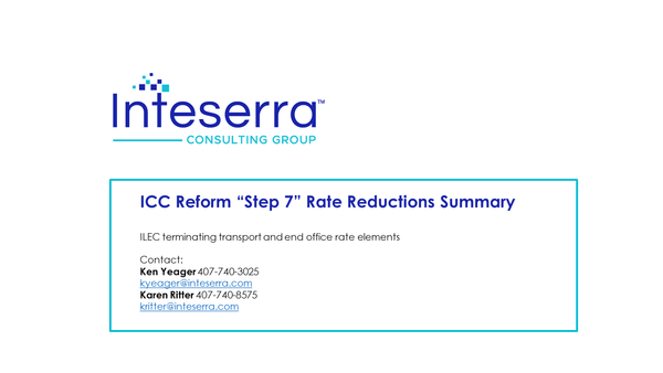 "ICC Reform ""Step 7"" Rate Reductions Summary"