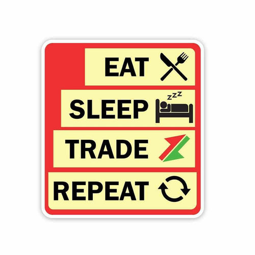 Eat sleep trade repeat Sticker | STICK IT UP