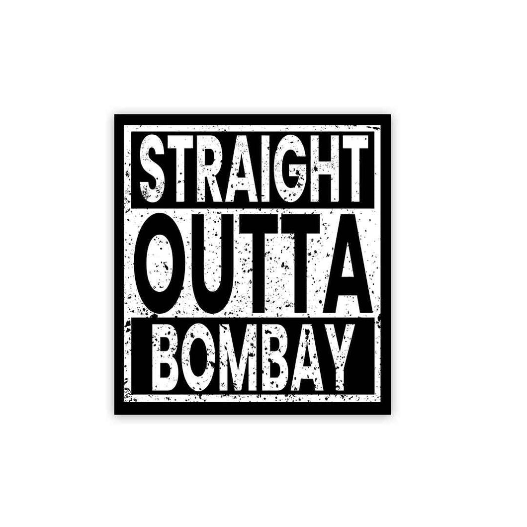 Straight Outta Bombay Sticker | STICK IT UP
