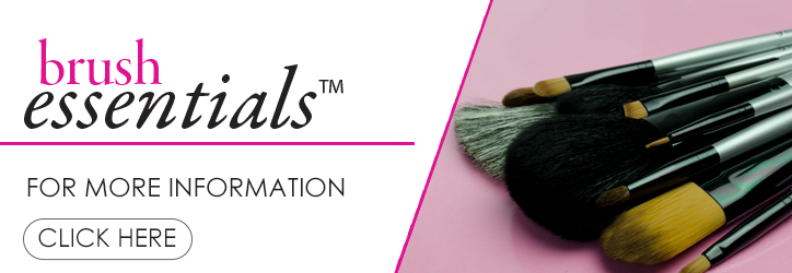 Click here to learn more about BRUSH ESSENTIALS™