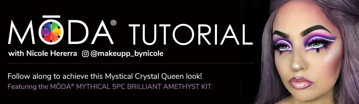 Follow along to achieve this Mystical Crystal Queen look! Featuring the MŌDA® Mythical 5PC BRILLIANT AMETHYST KIT!