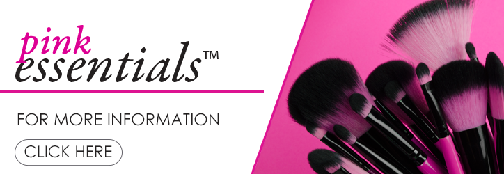 Click here to learn more about PINK ESSENTIALS™