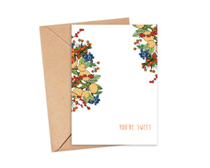 """You're Sweet"" Blank Card"