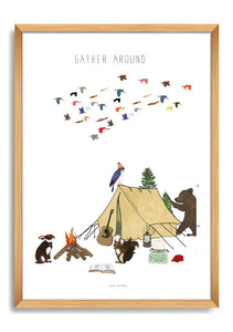 """Gather around"" Print"